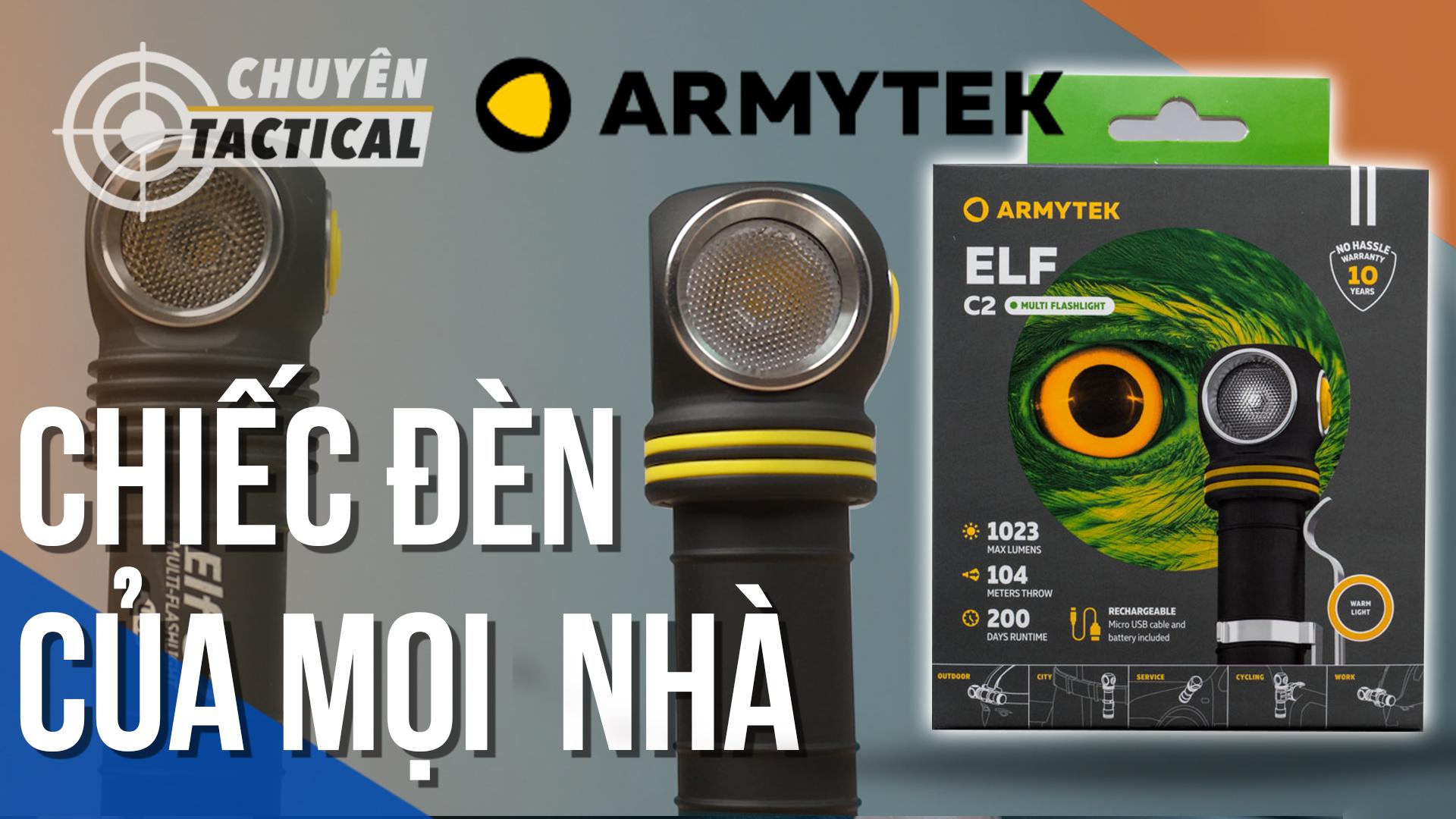 Review Đèn pin gù Armytek ELF C2 phiên bản mới 2020